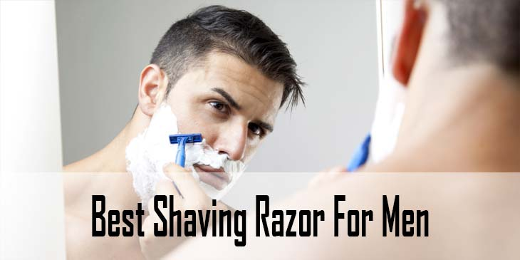 Best Shaving Razor For Men